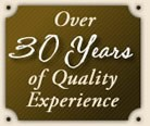 Over 30 Years of Quality Experience