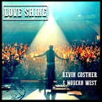 Kevin Costner &  Modern West 'Love Shine '