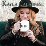 Kayla Calabrese, 'Me Time'