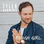 Tyler Hammond 'Tough Girl'