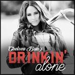 Chelsea Bain  'Drinkin' Alone'