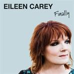 Eileen Carey 'Finally'