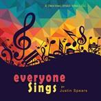Justin Spears  'Everyone Sings'