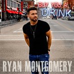 Ryan Montgomery 'Buy You A Drink'
