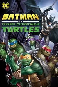 Batman vs. Teenage Mutant Ninja Turtles - Now Playing on Demand