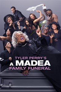 Tyler Perry's a Madea Family Funeral - Now Playing on Demand