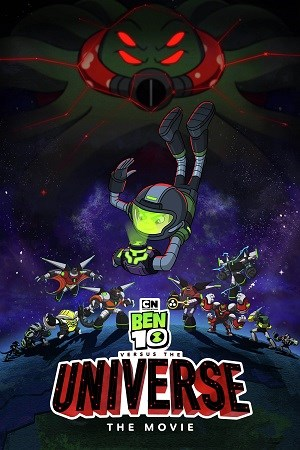 Ben 10 Vs. the Universe: The Movie